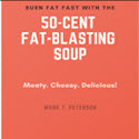 50 Cent Fat Blasting Soup